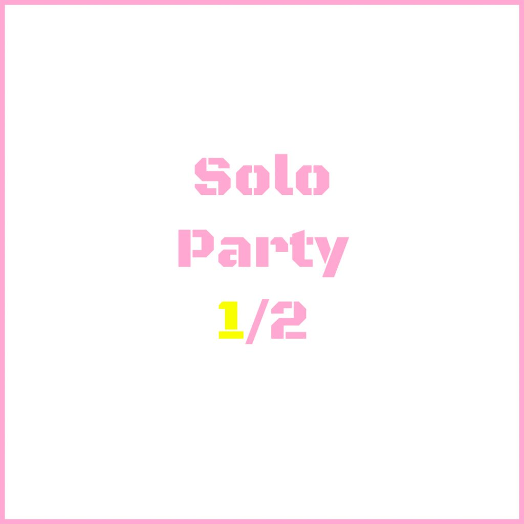 solo party 1/2
