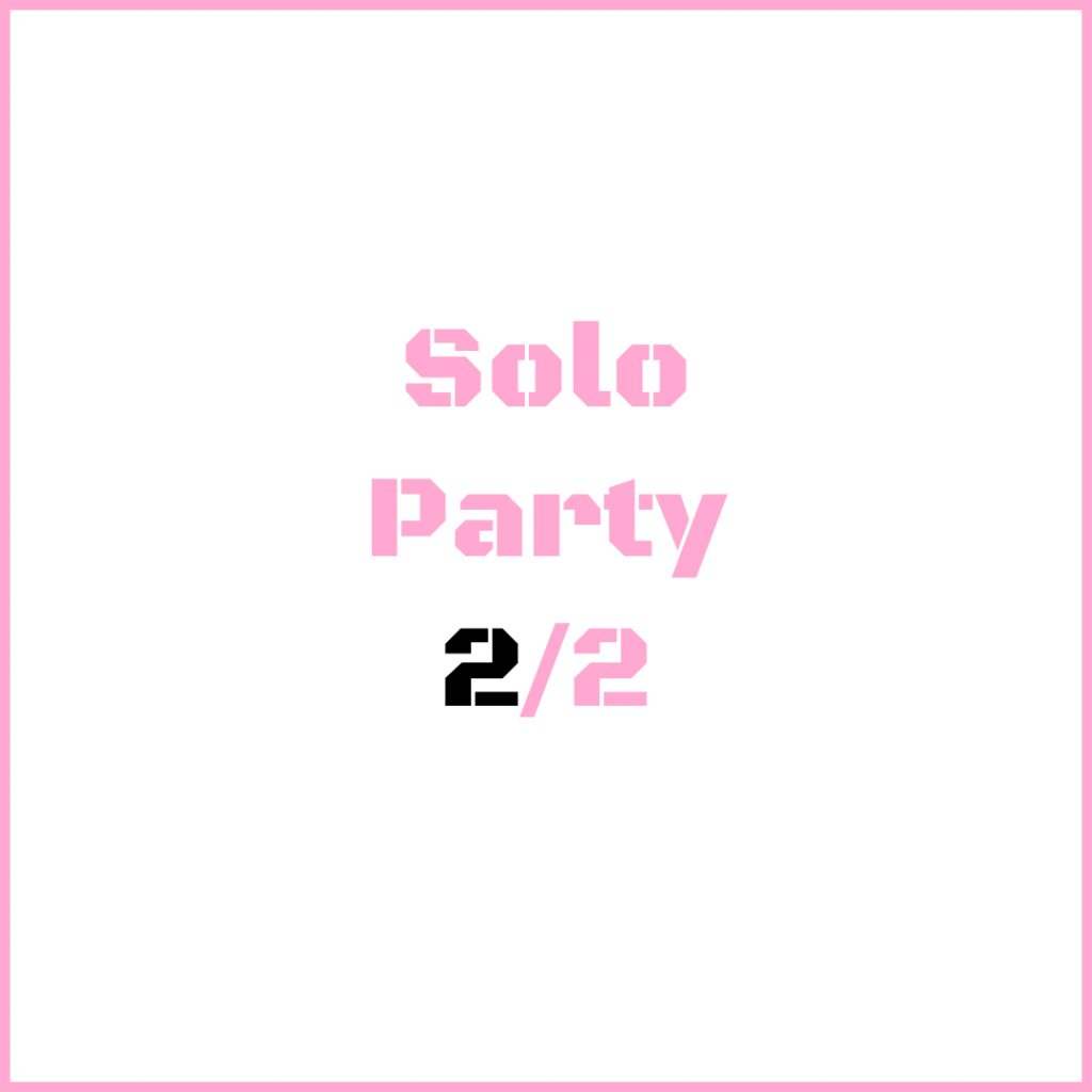 solo party 2/2